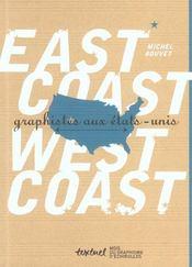 East coast, west coast ; graphistes aux Etats-Unis - Intérieur - Format classique