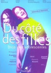 Du Cote Des Filles Dico Des Adolescentes (2e édition) - Couverture - Format classique