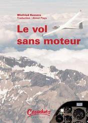 Le vol sans moteur - Intérieur - Format classique