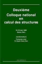 Deuxieme colloque national en calcul desstructures 1619 mai 1995 giens var en 2 volumes - Couverture - Format classique
