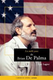 Le mille yeux de Brian de Palma - Couverture - Format classique