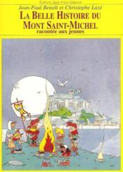 La Belle Histoire Du Mont Saint-Michel - Couverture - Format classique