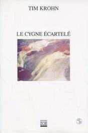 Le cygne ecartele - Couverture - Format classique
