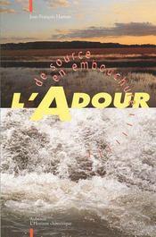 L'Adour, de source en embouchure - Intérieur - Format classique