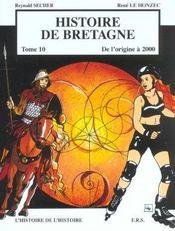 Histoire de Bretagne t.10 ; de l'origine à 2000 - Intérieur - Format classique