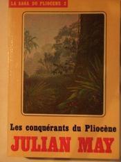 La Saga du Pliocène. 2. Les Conquérants du Pliocène - Intérieur - Format classique