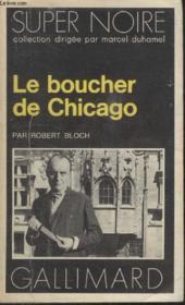 Collection Super Noire N° 31. Le Boucher De Chicago. - Couverture - Format classique