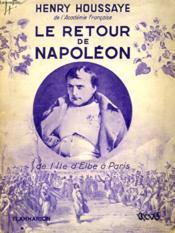 Le Retour De Napoleon. Collection : Hier Et Aujourd'Hui. - Couverture - Format classique