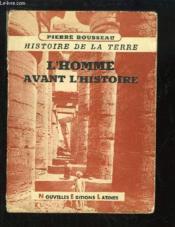 L'Homme avant l'histoire. - Couverture - Format classique