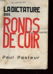 Le Dictature Des Ronds Du Cuir - Couverture - Format classique
