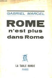 Rome N'Est Plus Dans Rome - Couverture - Format classique