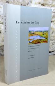 Le roman du lac. - Couverture - Format classique