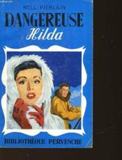 Dangereuse Hilda - Couverture - Format classique