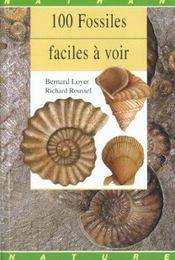 100 Fossiles Faciles A Voir - Intérieur - Format classique