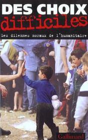Des choix difficiles - les dilemmes moraux de l'humanitaire - Intérieur - Format classique