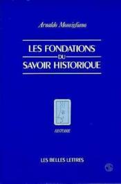 Fondations du savoir historique (les) - Couverture - Format classique