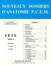 Nouveaux dossiers d'anatomie P.C.E.M., tête t.2 - Couverture - Format classique