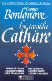 La Tragedie Cathare Br - Couverture - Format classique