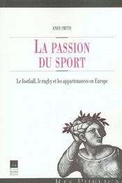 La passion du sport le football, le rugby et les appartenances en europe - Intérieur - Format classique