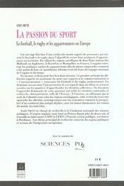 La passion du sport le football, le rugby et les appartenances en europe - 4ème de couverture - Format classique