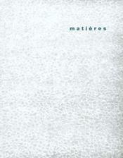 Matieres - n 4 - 2001 - banal, monumental - Intérieur - Format classique