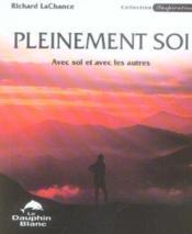 Pleinement soi (édition 2005) - Couverture - Format classique