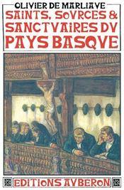 Saints, sources et sanctuaires du pays basque - Intérieur - Format classique