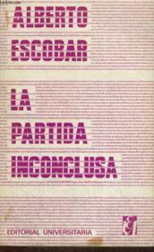 La Partida Inconclusa, Teoria Y Metodo De Interpretacion Literaria - Couverture - Format classique