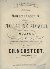 Mon Coeur Soupire - Romanza Des Noces De Figaro De Mozart - Piano. - Couverture - Format classique