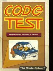 Code Test - Methode Inedite, Amusante Et Efficace - Couverture - Format classique