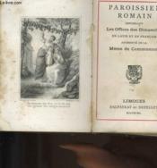 Paroissien Romain Contenant Les Offices Des Dimanches En Latin Et En Francais Augmente De La Messe De Communion N°30 - Couverture - Format classique
