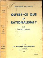 Qu'Est Ce Que Le Rationalisme?. - Couverture - Format classique