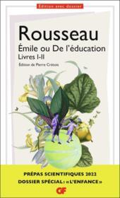 Emile ou De l'éducation, Livres I-II : dossier spécial