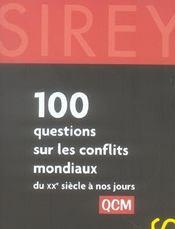 100 questions sur les conflits mondiaux du XXe siècle à nos jours ; QCM - Intérieur - Format classique