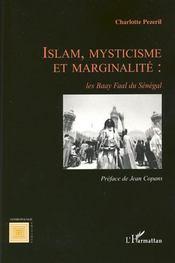 Islam, mysticisme et marginalité ; les Baay Faal du Sénégal - Intérieur - Format classique