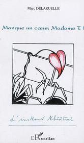 Manque un coeur, madame t! - Intérieur - Format classique