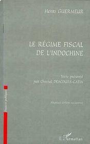 Le régime fiscal de l'Indochine - Intérieur - Format classique