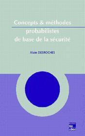 Concepts et methodes probabilistes de base de la securite - Couverture - Format classique
