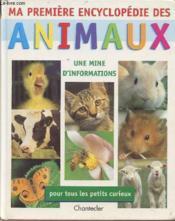 Ma Premiere Encyclopedie Des Animaux - Couverture - Format classique