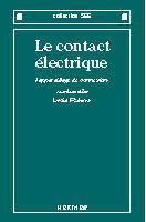 Le contact electrique appareillage de connexion - Couverture - Format classique