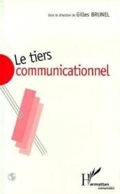 Tiers Communicationnel (Le) - Couverture - Format classique