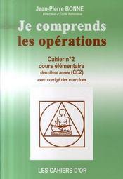 Je Comprends Les Opérations ; Cahier N.2 ; Ce2 - Intérieur - Format classique