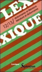 REVUE LEXIQUE N.12/13 ; dictionnaires et littérature ; littérature et dictionnaires - Couverture - Format classique
