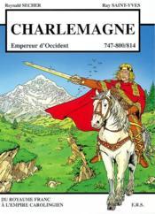 Charlemagne ; empereur d'occident - Couverture - Format classique