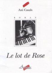 Le lot de rose - Couverture - Format classique