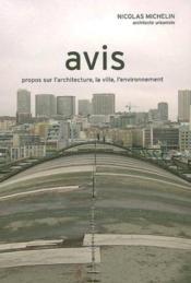 Avis. Propos Sur L'Artichecture, La Ville, L'Environnement - Couverture - Format classique