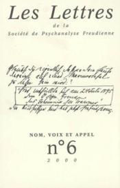 Revue Les Lettres De La Spf N 6 2000 - Nom, Voix Et Appel - Couverture - Format classique