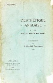 L'Esthétique Anglaise, étude sur M. John Ruskin - Couverture - Format classique
