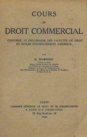 Cours de droit commercial conforme au programme des facultés de droit et des écoles d'enseignement supérieur - Couverture - Format classique
