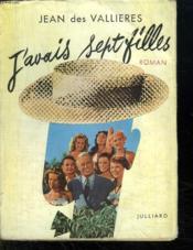 J Avais Sept Filles. - Couverture - Format classique
